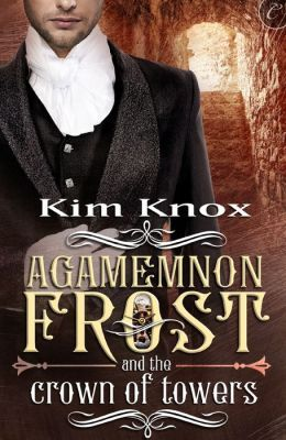 Cover Agamemnon Frost and the Crown of Towers Englisch