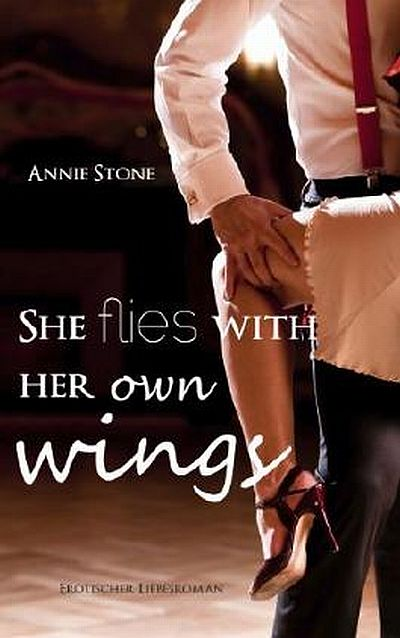 Cover She flies with her own wings deutsch