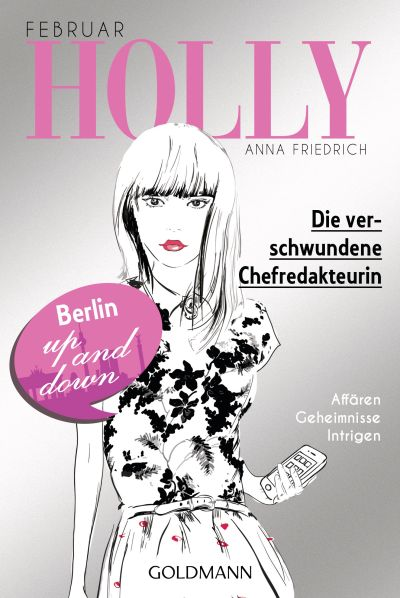 Cover Holly Die verschwundene Chefredakteurin deutsch