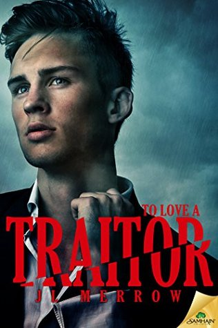 Cover To Love A Traitor Englisch