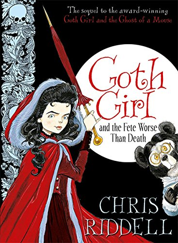 Cover Goth Girl and the Fete Worse Than Death englisch
