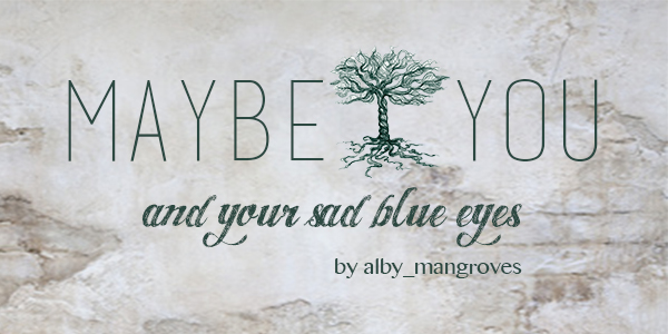 Cover Maybe You alby_mangroves