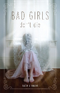 Cover Bad Girls Dont Die englisch