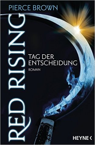 Cover Red Rising Tag der Entscheidung