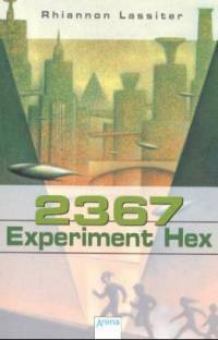 Cover 2367 Experiment Hex deutsch