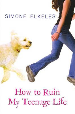Cover How to Ruin my Teenage Life Englisch